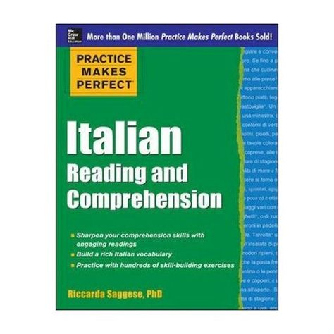 Italian Reading and Comprehension : Practice Makes Perfect Series