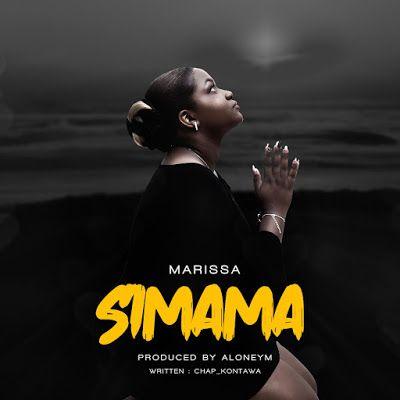 Audio Marissa Simama Download Official Mp3 Simama Ni Nyimbo Mpya Ya Merissa Kutoka Tanzania Download In 2020 Songwriting News Songs Songs