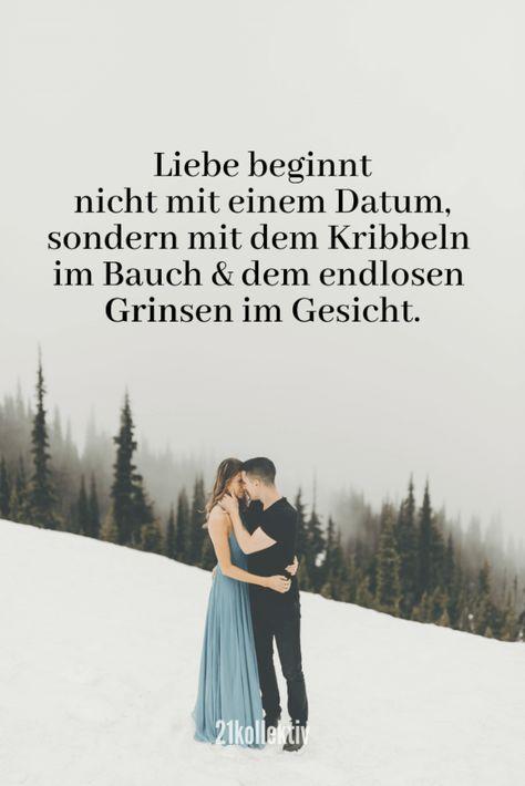 Liebe beginnt nicht mit einem Datum, sondern mit dem Kribbeln im Bauch & dem endlosen Grinsen im Gesicht.