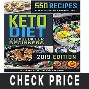 Top 10 Best Keto Recipes Book To Buy In 2020 Reviews Buyer S Guide Keto Recipe Book Cookbooks For Beginners Keto Recipes