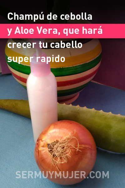 Champu De Cebolla Y Aloe Vera Que Hara Crecer Tu Cabello Super Ra