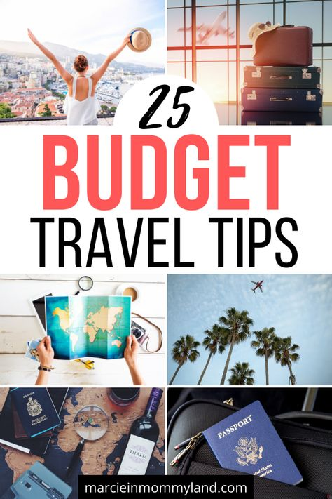 25 Must-Know Budget Travel Tips for Saving Money