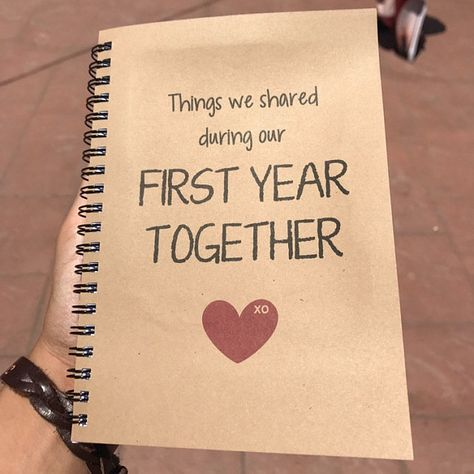 first year together, first anniversary, Things We Shared During Our First Year T. first year toget First Year Anniversary Gifts For Him, One Year Gift, Diy Birthday Gifts For Sister, Anniversary Gift Ideas For Him Boyfriend, Dating Anniversary Gifts, Cute Boyfriend Gifts, Love Anniversary, Anniversary Scrapbook 1 Year, Sister Birthday