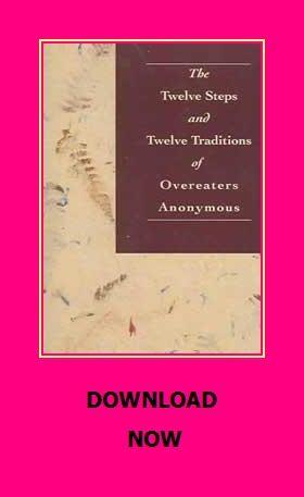 The Twelve Steps Twelve Traditions Of Overeaters Anonymous Anonymous Book Overeaters Anonymous Reading Online