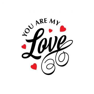 You Are My Love Vector White Background Valentine S Love Card