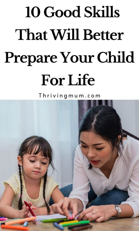 10  Good Skills That Will Better Prepare Your Child For Life