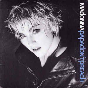 Madonna Papa Don T Preach 12 Maxi Src For Sale Discogs Madonna Songs Madonna Albums Madonna