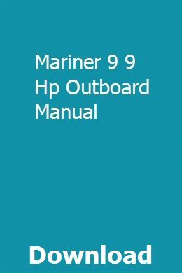 Mariner 9 9 Hp Outboard Manual Owners Manuals Car Owners Manuals Manual
