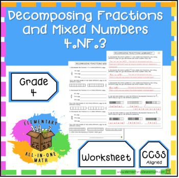 Decomposing Fractions And Mixed Numbers Worksheet 4th Grade 4 Nf 3 Fraction Word Problems Adding And Subtracting Fractions Math Fractions Worksheets Adding mixed numbers worksheets 4th