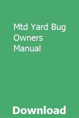 Mtd Yard Bug Owners Manual Repair Manuals Owners Manuals Repair