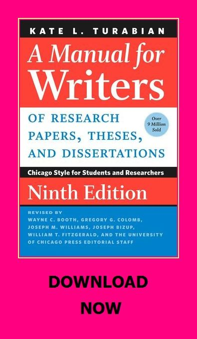 A Manual For Writers Of Research Papers Theses And Dissertations Ninth Edition Chicago Style For Dissertation Chicago Style Research Paper