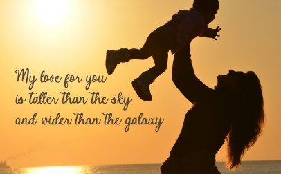 10 Best Baby and New Mom Quotes – 05 – My love for you is taller than the sky - HD Wallpapers | Wallpapers Download | High Resolution Wallpapers