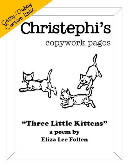 Three Little Kittens Copywork In Getty Dubay Cursive Christephi