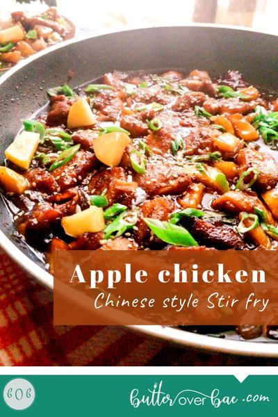 Easy Apple Chicken Stir Fry With Asian Flavors Butter Over Bae Recipe In 2020 Curry Recipes Apple Chicken Easy Chicken Dinners