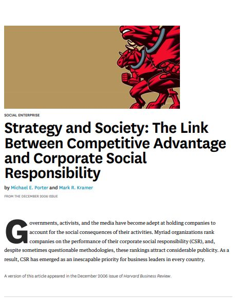 Strategy and Society: The Link Between Competitive Advantage and Corporate Social Responsibility