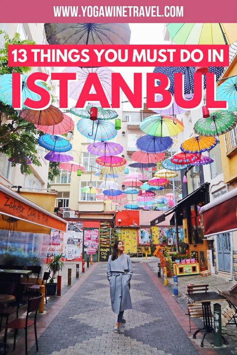 13 Things to Do If You Only Have 3 Days in Istanbul, Turkey