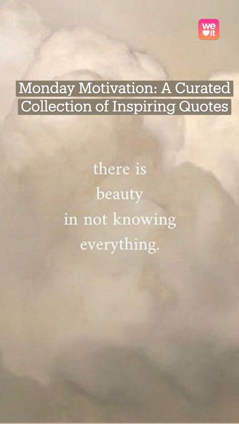 Monday Motivation: A Curated Collection of Inspiring Quotes