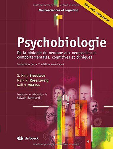 Psychobiologie De La Biologie Du Neurone Aux Neuroscien Https Www Amazon Fr Dp 2804169243 Ref Cm Sw R Pi Dp U X 7ggdabyqz Neurosciences Biologie Neurone