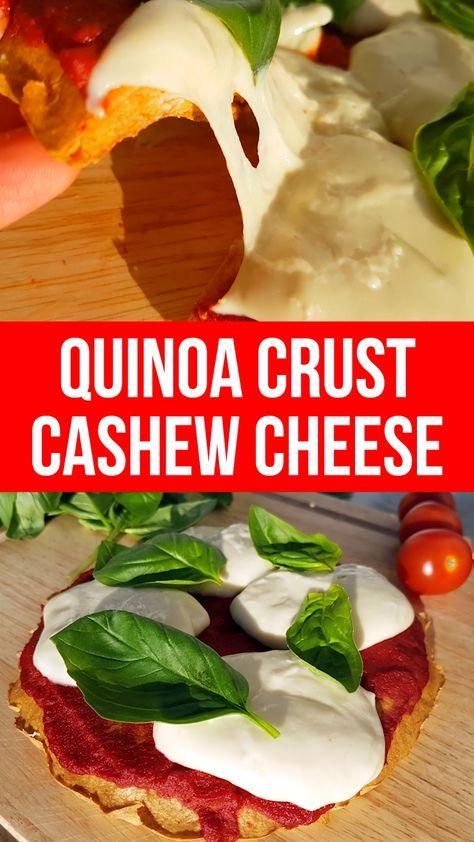 Cashew Mozzarella Quinoa Crust Pizza