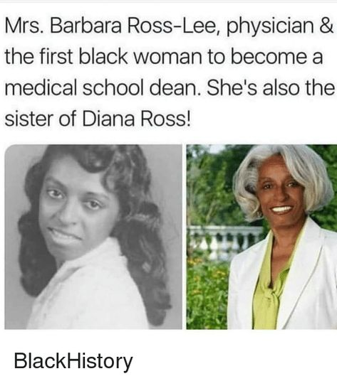 Blackhistory, Memes, and School: Mrs. Barbara Ross-Lee, physician the first black woman to become a medical school dean. She's also the sister of Diana Ross! Diana Ross, Divas, Black History Facts, Black History People, Thing 1, My Black Is Beautiful, Beautiful Gowns, African American History, American Women