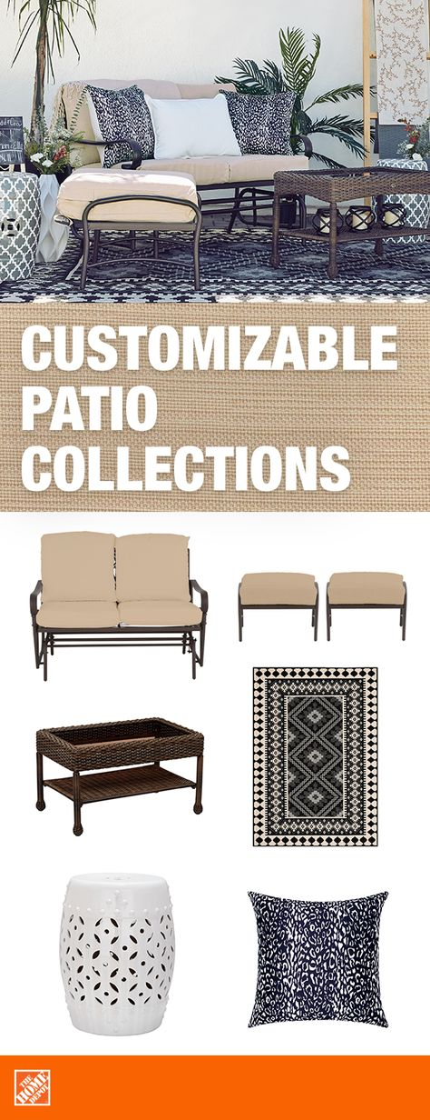 That is you need to be able to. Having the freedom to customize your outdoor patio ...