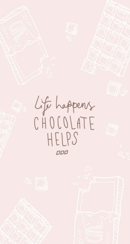 40 Ideas Chocolate Quotes Hot Chocolate Quotes Wallpaper Quotes Samsung Wallpaper
