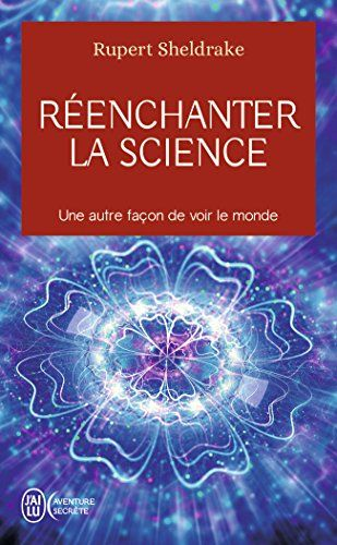 Reenchanter La Science De Rupert Sheldrake Https Www Amazon Ca Dp 2290129194 Ref Cm Sw R Pi Dp X Ax8cybr5xbanc Ebook Books Ebook Pdf