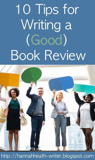 10 Tips For Writing A Good Book Review Best Book Reviews Book Review Blogs Writing A Book Review
