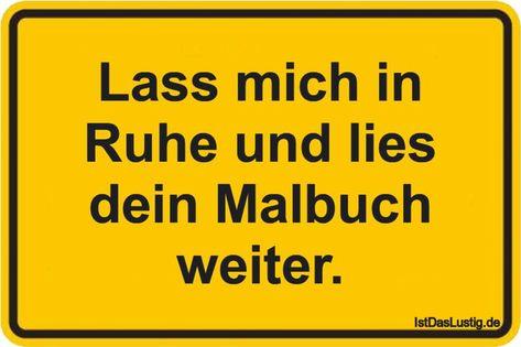 Lass mich in Ruhe und lies dein Malbuch weiter. ..... - #dein #lass #lies #Malbuch #mich #plakat #Ruhe #und #Weiter