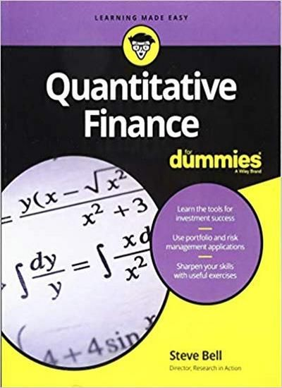 Quantitative Finance For Dummies Finance Math Methods How To