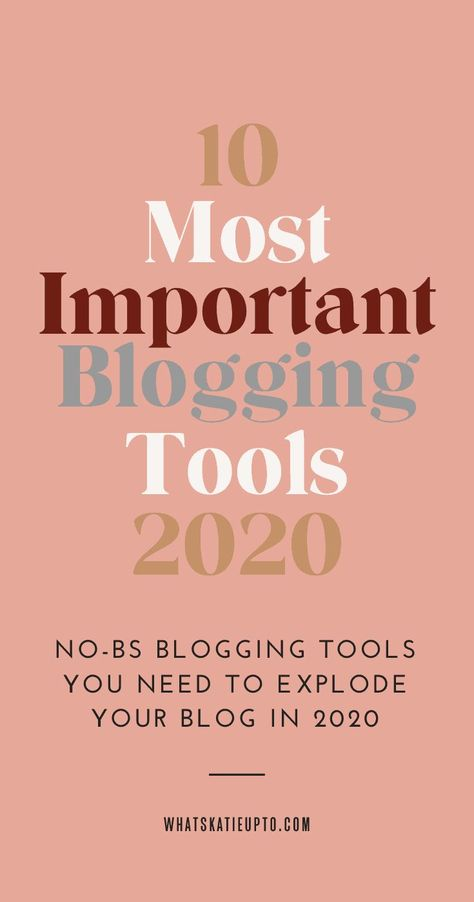 10 Most Important Blogging Tools of 2020 - Katie Grazer Blog