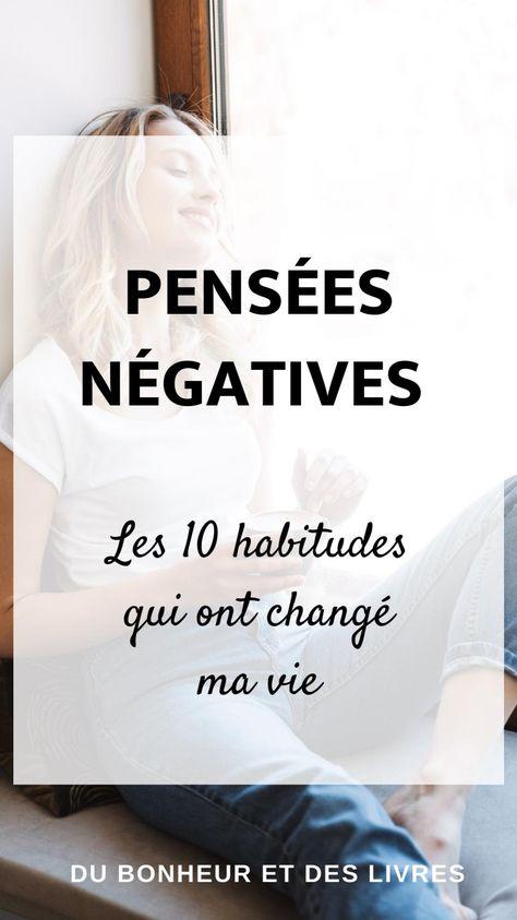 ✨Pensées négatives : les 10 habitudes qui ont changé ma vie