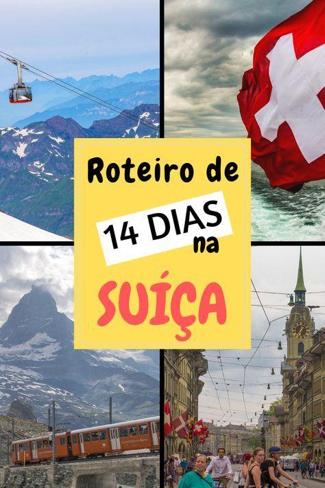 Roteiro de 14 dias na Suíça no verão e dicas de viagem