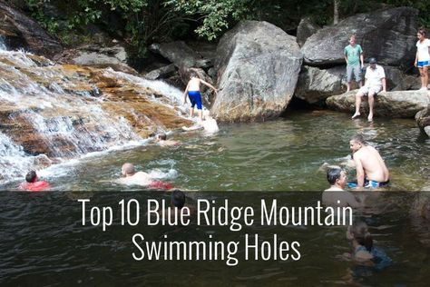 Find the best swimming holes in the Blue Ridge Mountains. Included are skinny dip falls, sliding rock, graveyard fields and more.