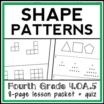 This 8 Page Complete Lesson Packet Includes Everything You Need For A Successful Lesson On Geometri Common Core Math Standards Shape Patterns Geometric Pattern