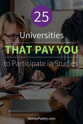 These 25 Universities Pay You to Participate in Paid