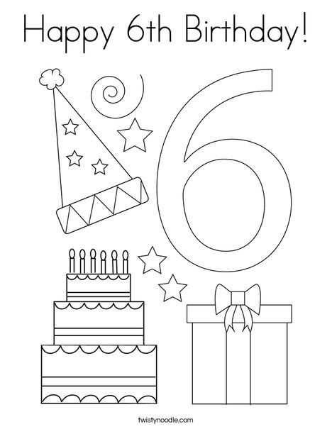 Happy 6th Birthday Coloring Page - Twisty Noodle Happy 6th Birthday, Birthday  Coloring Pages, Coloring Pages