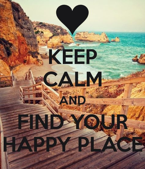 List Of Pinterest Find Your Happy Place Quotes Thoughts Pictures