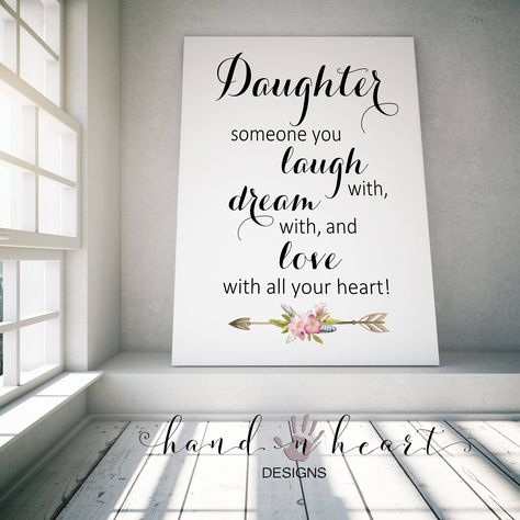 Daughter Someone You Laugh With Dream With And Love With All Etsy In 2020 Art Gallery Wall Online Printing Companies Gallery Wall