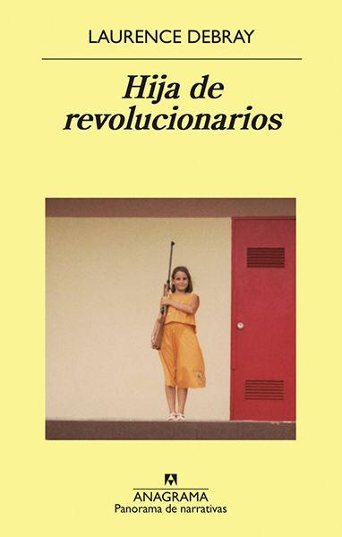 Hija De Revolucionarios Burgos Elizabeth Historian