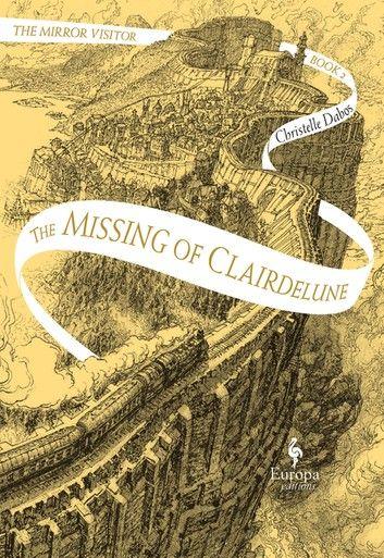 La Passe Miroir Tome 3 Epub : passe, miroir, Missing, Clairdelune, Ebook, Christelle, Dabos, Rakuten, Visitors, Book,, Books,