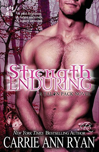 Download Pdf Strength Enduring Talon Pack Volume 8 Free Epub Mobi Ebooks Bestselling Author Books Reading Romance