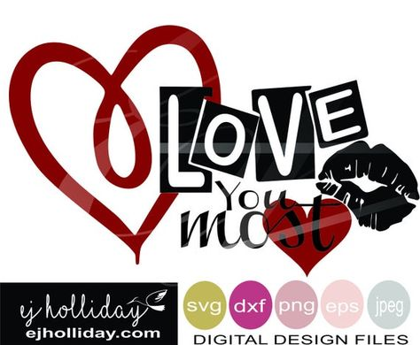 Papercraft Love You Most Hearts And Kiss Eps Svg Dxf Png Jpg Jpeg Instant Digital Cutting Files Kits How To Craft Supplies Tools Paper Party Kids