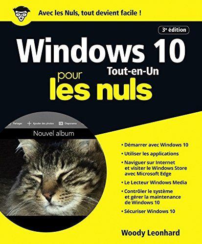 Windows 10 Pour Les Nuls Tout En 1 3e Edition En Ligne Informatique Pour Les Nuls Les Nuls Informatique