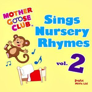 Mother Goose Club Sings Nursery Rhymes Vol 2 Music 7 95