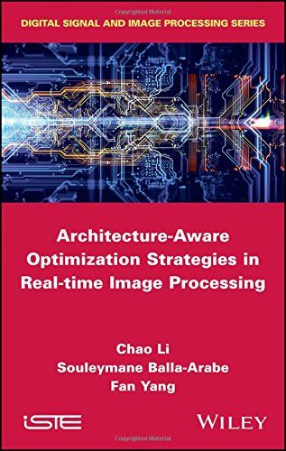 Architecture Aware Optimization Strategies In Real Time Image