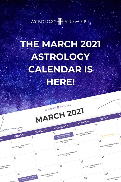 The March 2021 Astrology Calendar is here! Learn about all the important transits and energies that are happening this month in the brand new Astrology Answers Astrology Calendar. #astrology #astrologycalendar #astrologyanswers #marchastrology #march2021 #marchastrologycalendar #marchtransits #marchmarchmoon #marchnewmoon #februaryfullmoon