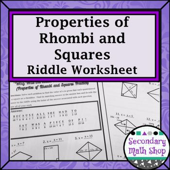 Quadrilaterals Properties Of Rhombi And Squares Riddle Worksheet In 2020 Quadrilaterals Quadrilaterals Worksheet Worksheets