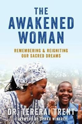 "Winner of the 2017 NAACP Image Award for Outstanding Literary Work-Instructional Through one incredible woman's journey from a child bride in a small Zimbabwe village to one of the world's most recognizable voices in women's empowerment and education, this manifesto inspires women to pursue their sacred dreams through nine essential lessons brought forth from ancient African wisdom.Before Tererai Trent landed on Oprah's stage as her ""favorite guest of all time,"" she was a woman with a forgotten"