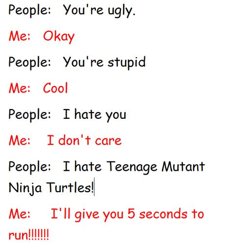 ME TOO YOU CAN SOMEONE MAKE FUN OF ME BUT DON'T YOU GO MAKING FUN OF THE BEST THING IN THE WORLD WHATS WRONG WITH YOU XD